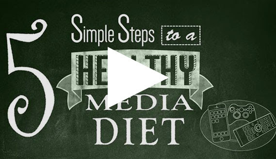 5 Steps to a Healthy Media Diet