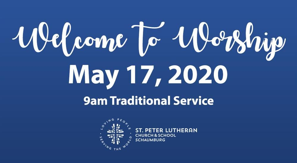 9am Traditional Worshp - May 17, 2020