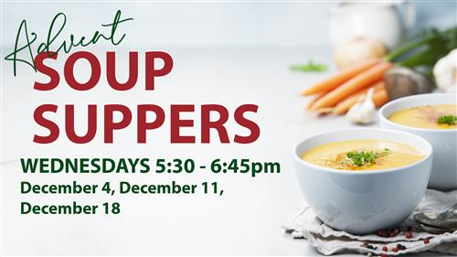 Advent Soup Suppers